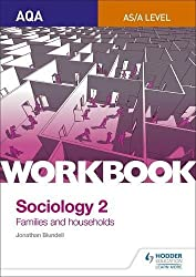 AQA Sociology for A Level Workbook 2: Families and Households