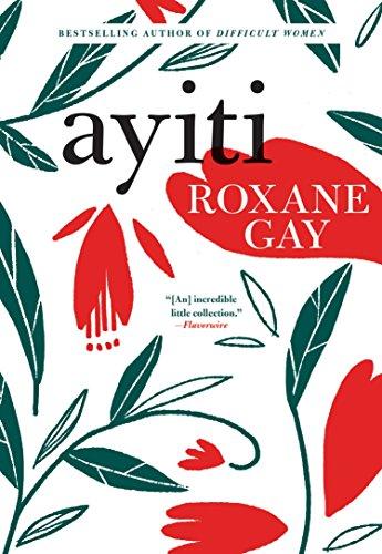 Ayiti por Roxane Gay