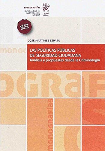 Las políticas públicas de seguridad ciudadana (monografías) EPUB Descargar gratis!