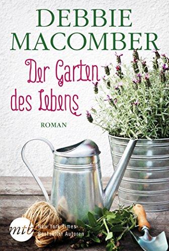Der Garten des Lebens (Blossom-Street-Serie 3)