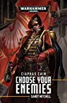 Ciaphas Cain: Choose Your Enemies par Mitchell