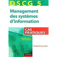 DSCG 5, management des systèmes d'information : Cas pratiques