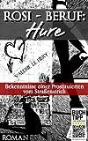 'Rosi - Beruf: Hure' von Valerie le Fiery
