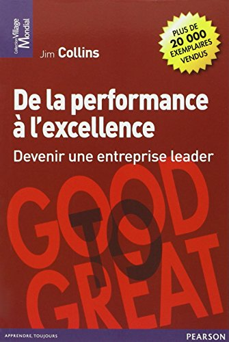 De la performance à l'excellence : Devenir une entreprise leader par Jim Collins