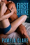 Front cover for the book First Strike (The I-Team Series) by Pamela Clare