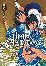 Time shadows, tome 2 par Tanaka