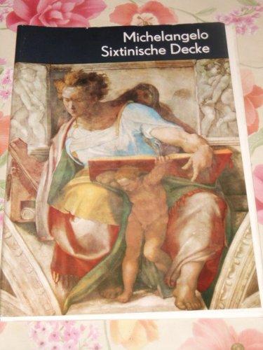 Die Sixtinische Decke. Michelangelo. Johannes Jahn, Seemann-Kunstmappe (Michelangelo, Die Decke)