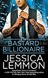The Bastard Billionaire (Billionaire Bad Boys Book 3)