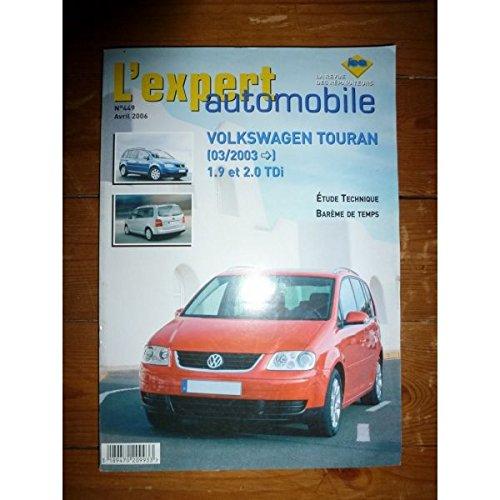 Lea-l'expert Automobile - Touran 03- Revue Technique Volkswagen Etat - Bon Etat par L'EXPERT AUTOMOBILE