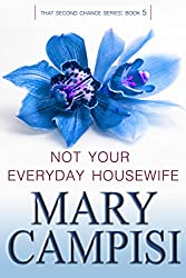 Not Your Everyday Housewife: That Second Chance, Book 5 (English Edition)