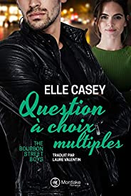Question à choix multiples (The Bourbon Street Boys t. 3)