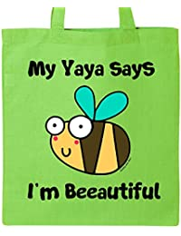 Inktastic - Bee Yaya Says I'm Beautiful Tote Bag Lime Green - Flossy And Jim
