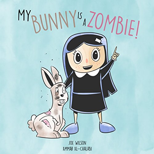 My Bunny is a Zombie! (English Edition)