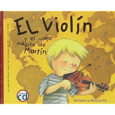El Violin Y El Viaje Magico De Martin Historietas De Instrumentos