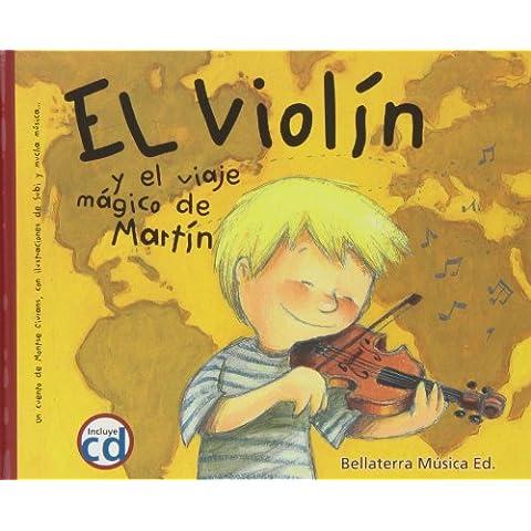 El violín y el viaje mágico de Martín - El Arte Musicale Musica