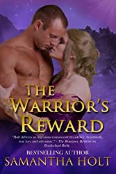 The Warrior's Reward by Samantha Holt (2015-05-06)