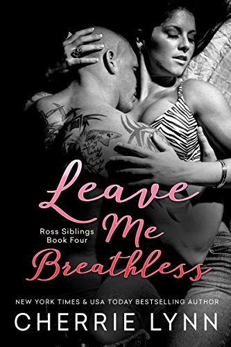 Leave Me Breathless (Ross Siblings Book 4) (English Edition)
