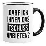 MoonWorks Büro-Tasse Spruch Darf ich Ihnen das Tschüss anbieten Kaffeetasse Teetasse Keramiktasse schwarz Unisize