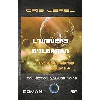 L'Univers d'Ildaran Volume 4: Cycle de l'Héritier