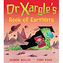 Dr Xargle's Book of Earthlets by Willis, Jeanne ( AUTHOR ) May-05-2011 Paperback