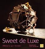 Sweet de Luxe: Pâtisserie vom Feinsten