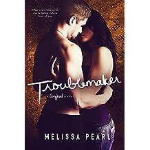 Troublemaker (A Songbird Novel) (English Edition)