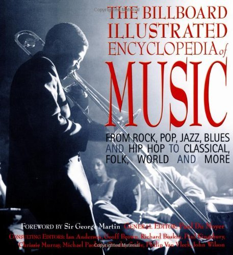 The Billboard Illustrated Encyclopedia of Music: From Rock, Pop, Jazz, Blues and Hip Hop to Classical, Country, Folk, World and More by Barry Alfonso (1-Oct-2003) Hardcover