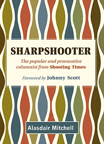 Sharpshooter: The popular and provocative columnist from Shooting Times