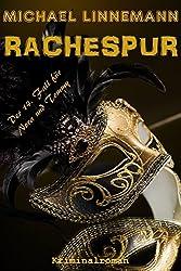 Rachespur - Der neue und vorletzte 'Rache'-Krimi (German Edition)