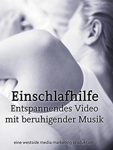 Einschlafhilfe mit beruhigender Musik