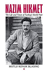 Nazim Hikmet: The Life and Times of Turkey's World Poet (Karen & Michael Braziller Books)