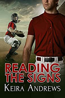 Reading The Signs: Gay Sports Romance por Keira Andrews