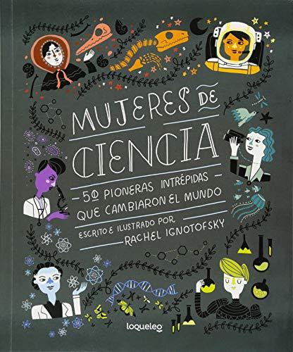Mujeres de Ciencia por Rachel Ignotofsky