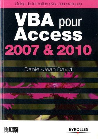 VBA pour Access 2003 - 2010 : Guide de formation avec cas pratiques