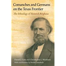 Comanches and Germans on the Texas Frontier (Elma Dill Russell Spencer Series in the West and Southwest)