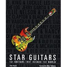 [(Star Guitars: 101 Guitars That Rocked the World )] [Author: Dave Hunter] [Oct-2010]