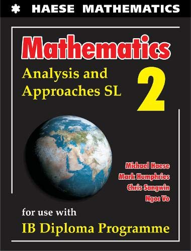 Mathematics: Analysis and Approaches SL (Mathematics for the International Student)