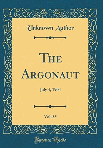 The Argonaut, Vol. 55: July 4, 1904 (Classic Reprint)