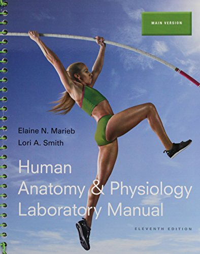 Human Anatomy & Physiology + MasteringA&P with Pearson eText + PhysioEx 9.1 CD-ROM: Main Version
