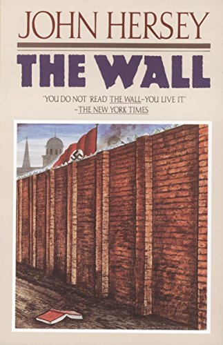 The Wall por John Hersey