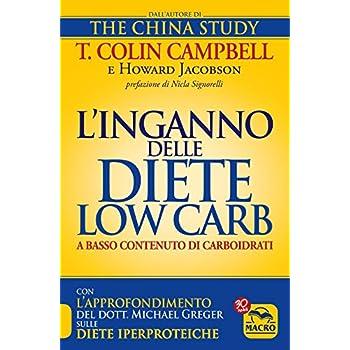 L'inganno Delle Diete Low Carb A Basso Contenuto Di Carboidrati