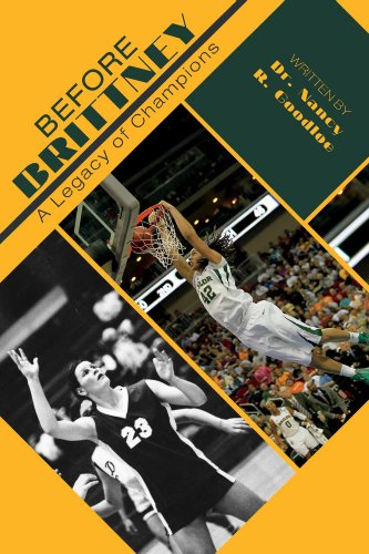 Before Brittney: A Legacy of Champions (English Edition) (Baylor University Basketball)