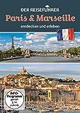 Der Reiseführer Paris & Marseille