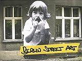 Berlin Street Art -