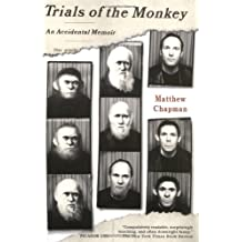 Trials of the Monkey: An Accidental Memoir