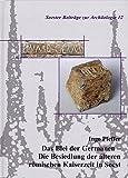 Das Blei der Germanen -: Die Besiedlung der älteren römischen Kaiserzeit in Soest (Soester Beiträge zur Archäologie) - Ingo Pfeffer