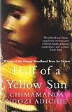 Half of a Yellow Sun by Ngozi Adichie, Chimamanda 1st (first) Harper Perennial Edition (2007)