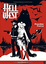 Hell West T01 Frontier Force