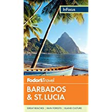 Fodor's In Focus Barbados & St. Lucia (Full-color Travel Guide, Band 3)
