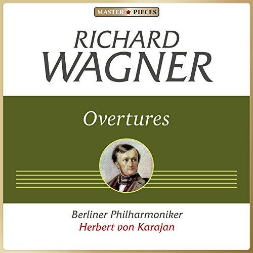 Wagner: Overtures